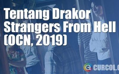 Tentang Drakor Strangers From Hell (OCN, 2019)