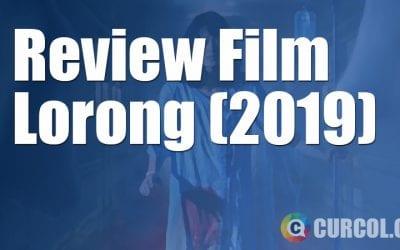 Review Film Lorong (2019)