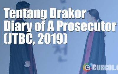 Tentang Drakor Diary of A Prosecutor (JTBC, 2019)