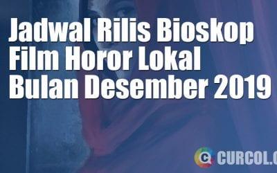 Jadwal Rilis Film Horor Lokal Di Bioskop Bulan Desember 2019