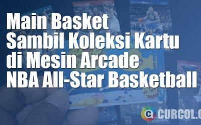 NBA All-Star Basketball - Main Basket Sambil Koleksi Kartu Collectible