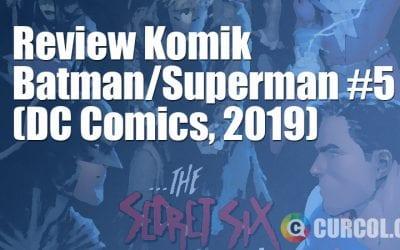 Review Komik Batman/Superman #5 (DC Comics, 2019)
