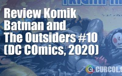 Review Komik Batman And The Outsiders #10 (DC Comics, 2020)