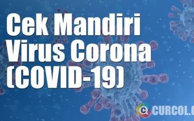Cara Cek Mandiri Virus Corona / COVID-19