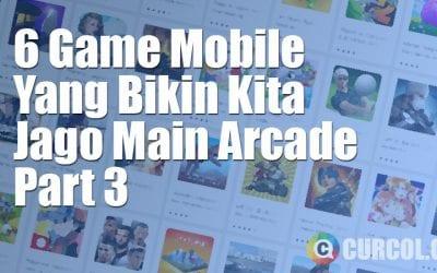 6 Game Mobile Yang Bisa Bikin Kita Jago Main Arcade - Part 3