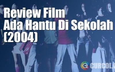 Review Film Ada Hantu Di Sekolah (2004)