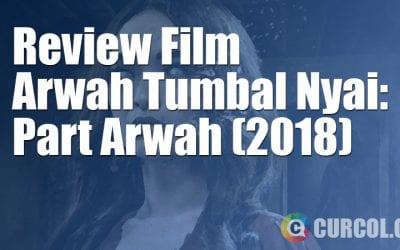Review Film Arwah Tumbal Nyai: Part Arwah (2018)