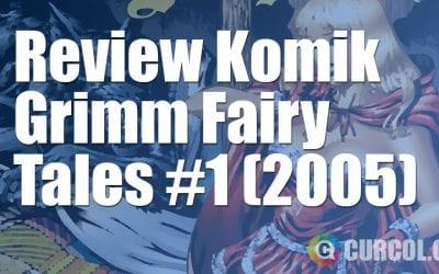 Review Komik Grimm Fairy Tales #1 (Zenescope, 2005)