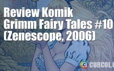 Review Komik Grimm Fairy Tales #10 (Zenescope, 2006)