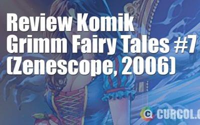 Review Komik Grimm Fairy Tales #7 (Zenescope, 2006)
