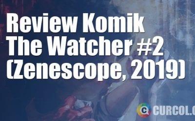 Review Komik The Watcher #2 (Zenescope, 2019)