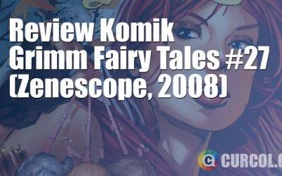 Review Komik Grimm Fairy Tales #27 (Zenescope, 2008)