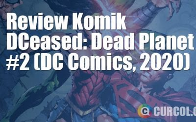 Review Komik DCeased: Dead Planet #2 (DC Comics, 2020)