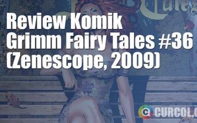 Review Komik Grimm Fairy Tales #36 (Zenescope, 2009)