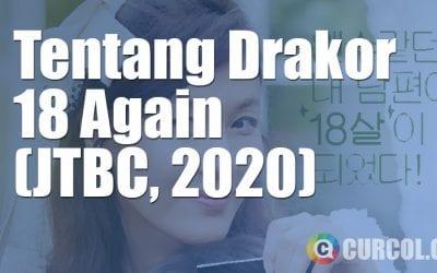Tentang Drakor 18 Again (JTBC, 2020)