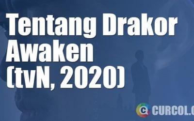 Tentang Drakor Awaken (tvN, 2020)