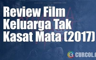 Review Film Keluarga Tak Kasat Mata (2017)