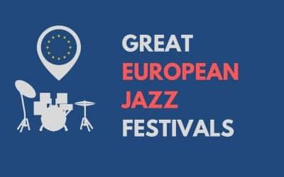 Great Jazz Festivals In Europe