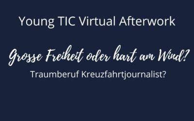 28.06.2021 | Young TIC Virtual Afterwork: Große Freiheit oder hart im Wind?