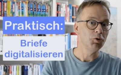 Praktisch: Briefe digitalisieren