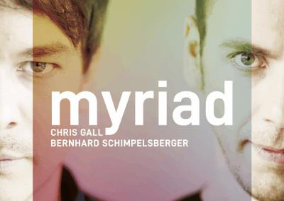 Chris Gall & Bernhard Schimpelsberger | Myriad