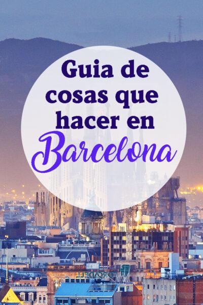 Las mejores cosas que hacer en Barcelona, España
