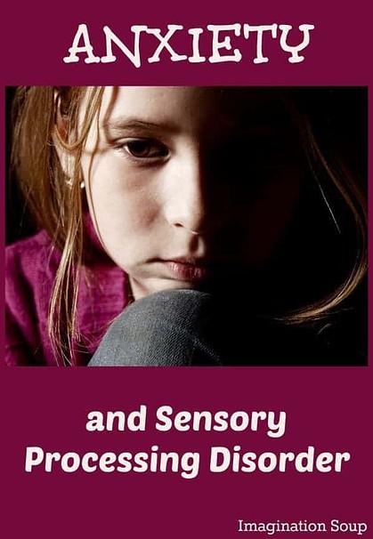 anxiety sensory processing disorder