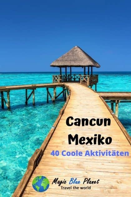 Cancun Mexiko Aktivitäten Pin 3