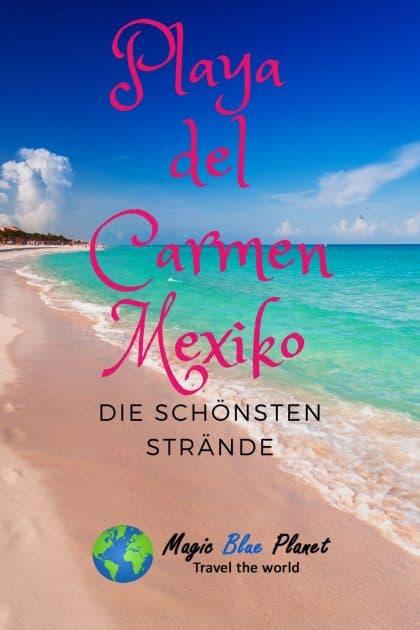 Playa del Carmen Mexiko - Die schönsten Strände Pin 1