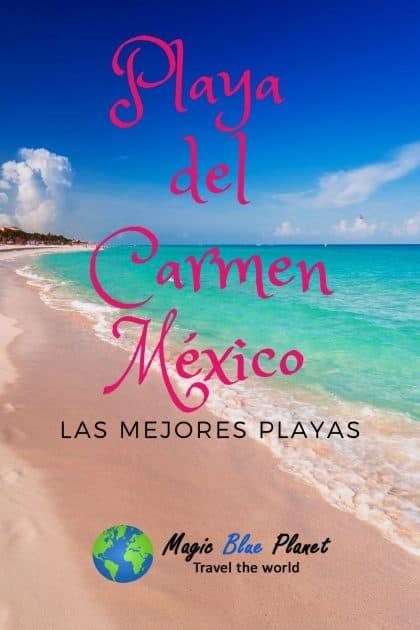 Playa del Carmen México - Las mejores playas Pin 1