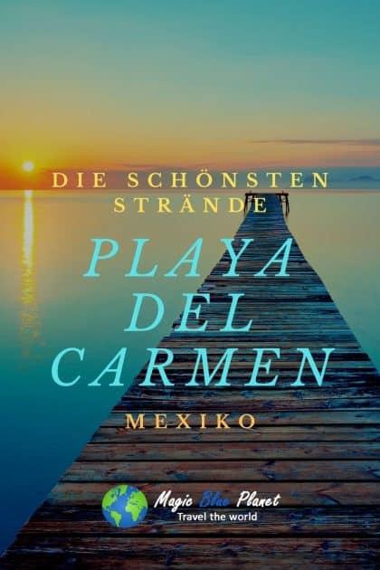 Playa del Carmen Mexiko - Die schönsten Strände Pin 2
