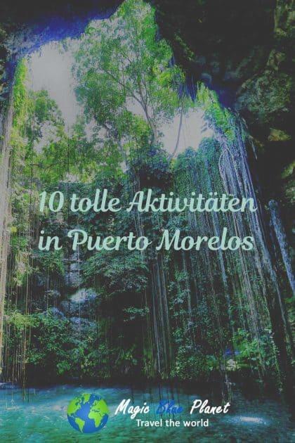 Puerto Morelos What To Do Pinterest 1 DE
