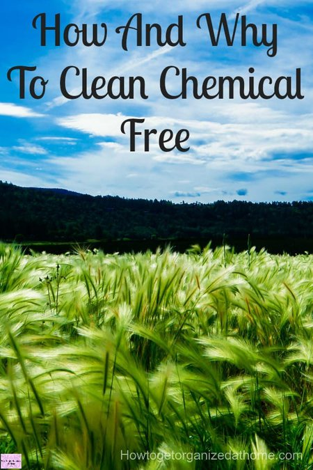 How and why you need to clean chemical free looks at the reasons behind cleaning chemical free and the process to convert!