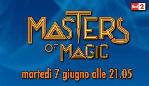 Su Rai 2 torna Masters of Magic, le magie vengono svelate   Digitale terrestre: Dtti.it