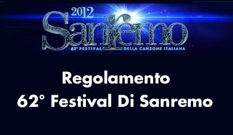 Pubblicato il regolamento del 62° Festival della Canzone Italiana Sanremo | Digitale terrestre: Dtti.it