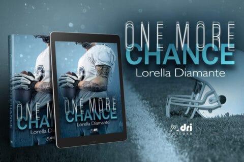 Segnalazione |  One more chance di Lorella Diamante