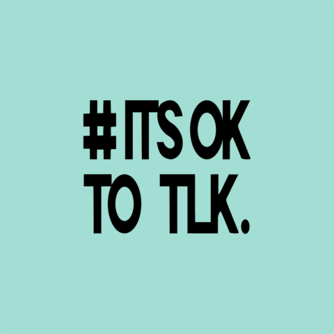 #IT'S OK TO TLK. Sticker