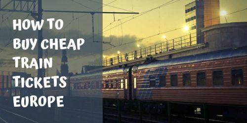 Cheap train tickets Europe