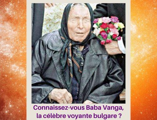 Connaissez-vous Baba Vanga, la célèbre voyante bulgare ?