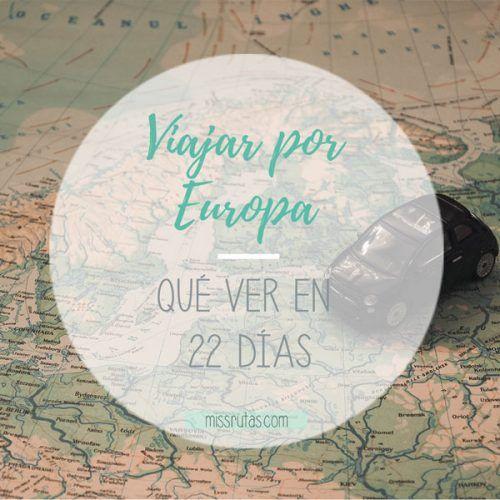 viajar por europa 22 días