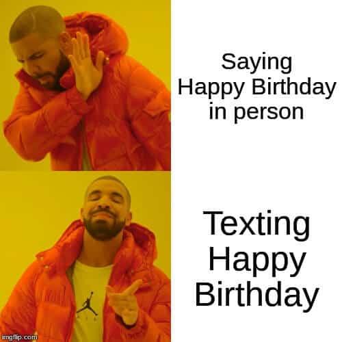 in person vs texting bday meme
