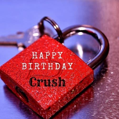 happy birthday dear Crush