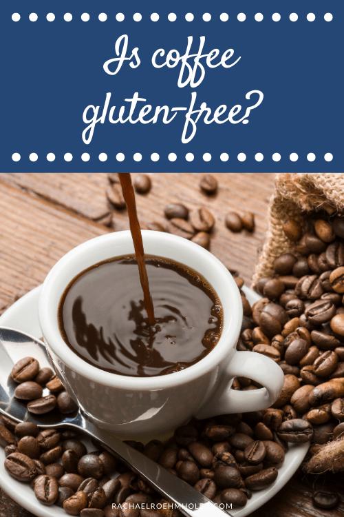Is coffee gluten free