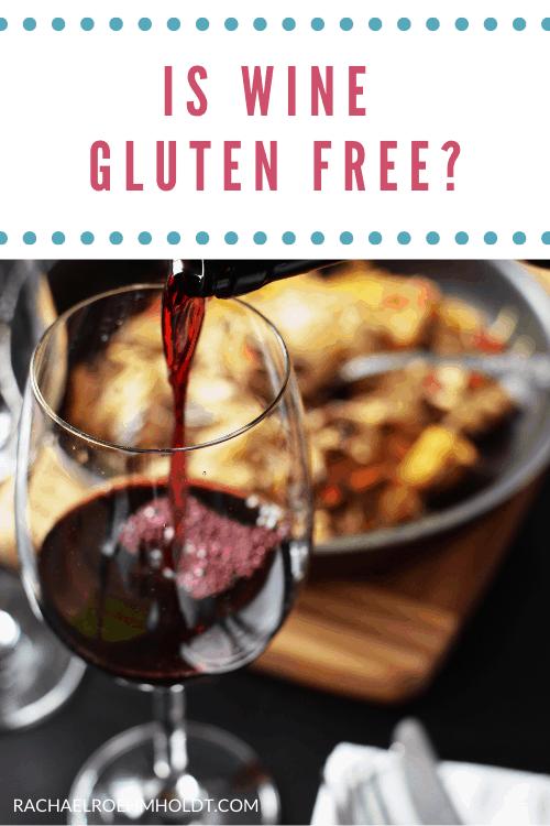 Is wine gluten free?