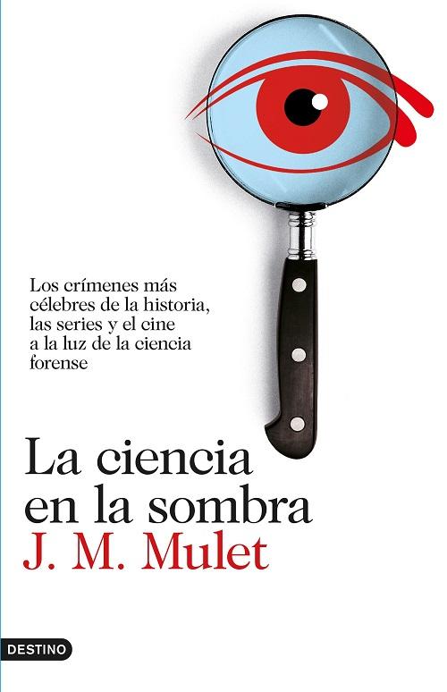 , Libro: La ciencia en la sombra (J.M. Mulet) (Criminalística), La Escena del Crimen