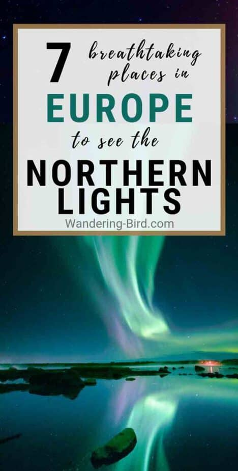 Want to see the Northern Lights in 2019? Try one of these incredible places in Europe. All of them are PERFECT winter destinations to see the Aurora Borealis | Northern Lights Iceland | Northern Lights Norway | Northern Lights Finland | Northern Lights Europe | Northern Lights Hotel | Book Northern Lights | Places to see Northern Lights Europe | Northern Lights Sweden #northernlights #europetravel #aurora