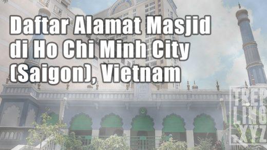 Daftar Masjid Di Ho Chi Minh City (Saigon)