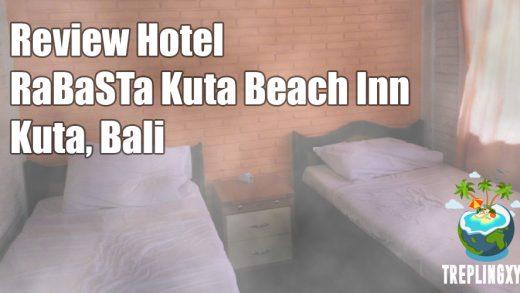 Review Hotel RaBaSTa Kuta Beach Inn, Bali
