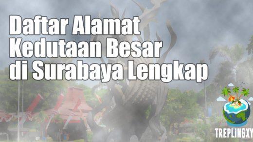 Daftar Alamat Kedubes di Surabaya Lengkap