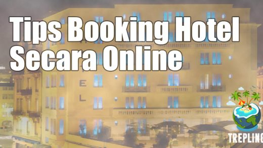 Tips Booking Hotel Secara Online